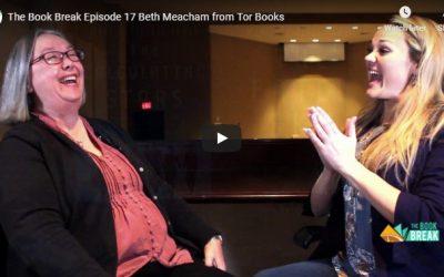 Beth Meacham from Tor Books    Book Break   Episode 17