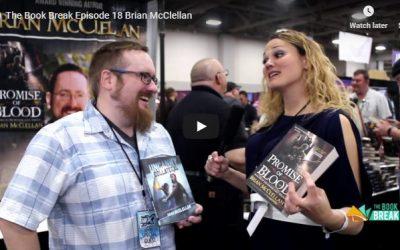 Brian McClellan   The Book Break   Episode 18