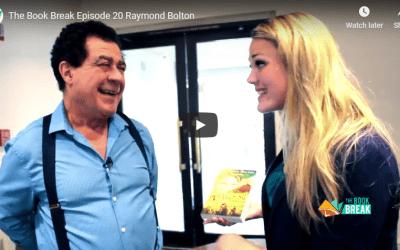 Raymond Bolton   The Book Break   Episode 20